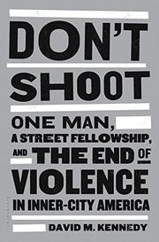 DON'T SHOOT by David M. Kennedy