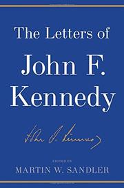 THE LETTERS OF JOHN F. KENNEDY by John F. Kennedy