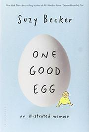 ONE GOOD EGG by Suzy Becker