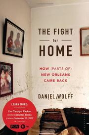THE FIGHT FOR HOME by Daniel Wolff