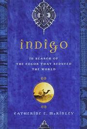 INDIGO by Catherine E. McKinley