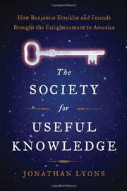 THE SOCIETY FOR USEFUL KNOWLEDGE by Jonathan Lyons