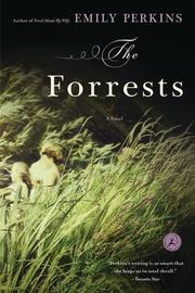 THE FORRESTS by Emily Perkins