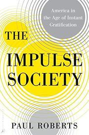 THE IMPULSE SOCIETY by Paul Roberts