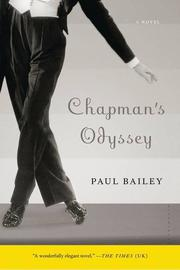 CHAPMAN'S ODYSSEY by Paul Bailey