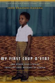 MY FIRST COUP D'ETAT by John Dramani Mahama