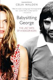 BABYSITTING GEORGE by Celia Walden