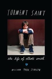 TORMENT SAINT by William Todd Schultz