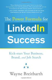 THE POWER FORMULA FOR LINKEDIN SUCCESS by Wayne Breitbarth