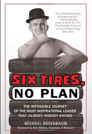 SIX TIRES, NO PLAN by Michael Rosenbaum