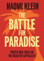 THE BATTLE FOR PARADISE by Naomi Klein