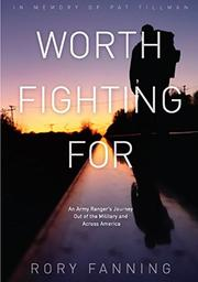 WORTH FIGHTING FOR by Rory Fanning