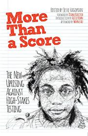 MORE THAN A SCORE by Jesse Hagopian