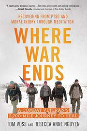WHERE WAR ENDS by Tom Voss