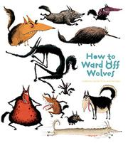 HOW TO WARD OFF WOLVES by Catherine Leblanc