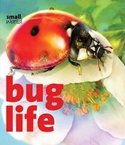 BUG LIFE  by Lynette Evans