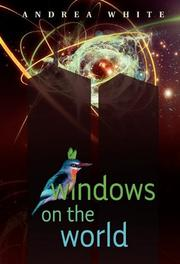 WINDOWS ON THE WORLD by Andrea White