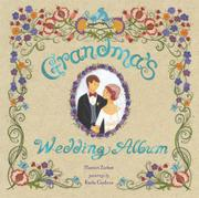 GRANDMA'S WEDDING ALBUM by Harriet Ziefert
