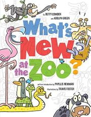 WHAT'S NEW AT THE ZOO? by Adolph Green