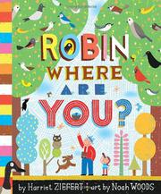 ROBIN, WHERE ARE YOU? by Harriet Ziefert