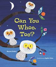CAN YOU WHOO, TOO? by Harriet Ziefert