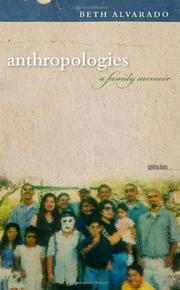 ANTHROPOLOGIES by Beth Alvarado