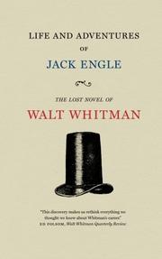 LIFE AND ADVENTURES OF JACK ENGLE by Walt Whitman