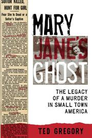 MARY JANE'S GHOST by Ted Gregory