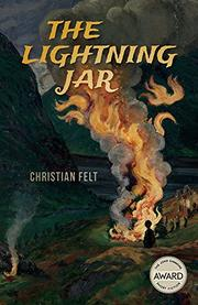 THE LIGHTNING JAR  by Christian  Felt