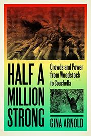 HALF A MILLION STRONG by Gina Arnold