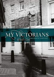 MY VICTORIANS by Robert Clark