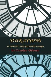 DURATIONS by Carolyn Osborn