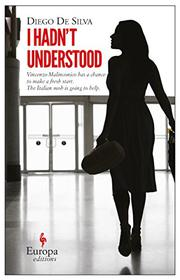 Cover art for I HADN'T UNDERSTOOD