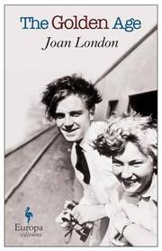THE GOLDEN AGE by Joan London