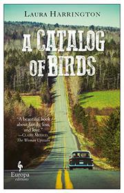 A CATALOG OF BIRDS by Laura Harrington