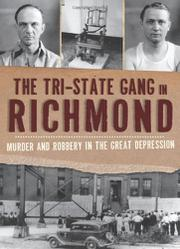 The Tri-State Gang in Richmond by Selden Richardson