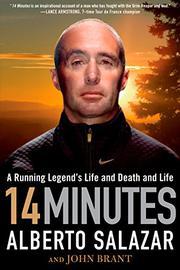 14 MINUTES by Alberto Salazar