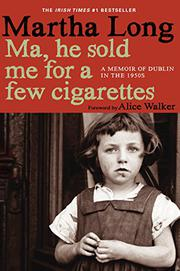 Book Cover for MA, HE SOLD ME FOR A FEW CIGARETTES