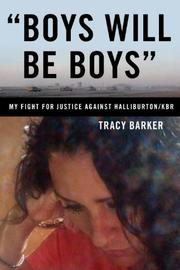 """BOYS WILL BE BOYS"" by Tracy Barker"