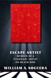 ESCAPE ARTIST by William A. Noguera