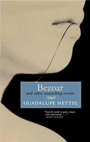 BEZOAR by Guadalupe Nettel