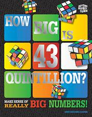 HOW BIG IS 43 QUINTILLION? by Lynn Huggins-Cooper