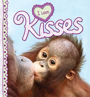 I LOVE KISSES by Camilla de la Bédoyère