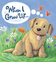 WHEN I GROW UP...  by Gill McLean