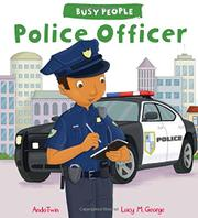 POLICE OFFICER by Lucy M.  George