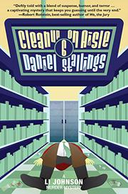 CLEANUP ON AISLE SIX  by Daniel Stallings