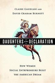 DAUGHTERS OF THE DECLARATION by Claire Gaudiani