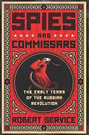 SPIES AND COMMISSARS by Robert Service