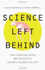 SCIENCE LEFT BEHIND by Alex B. Berezow
