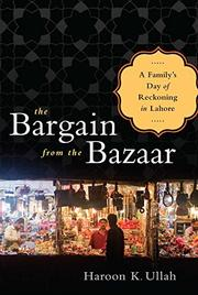 THE BARGAIN FROM THE BAZAAR by Haroon K. Ullah